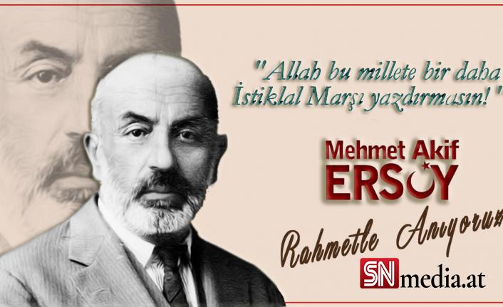 Mehmet Akif Ersoy vefatının 84. yılında anılıyor